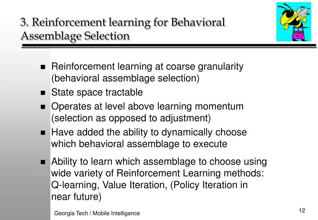 Reinforcement learning at coarse granularity (behavioral assemblage selection)