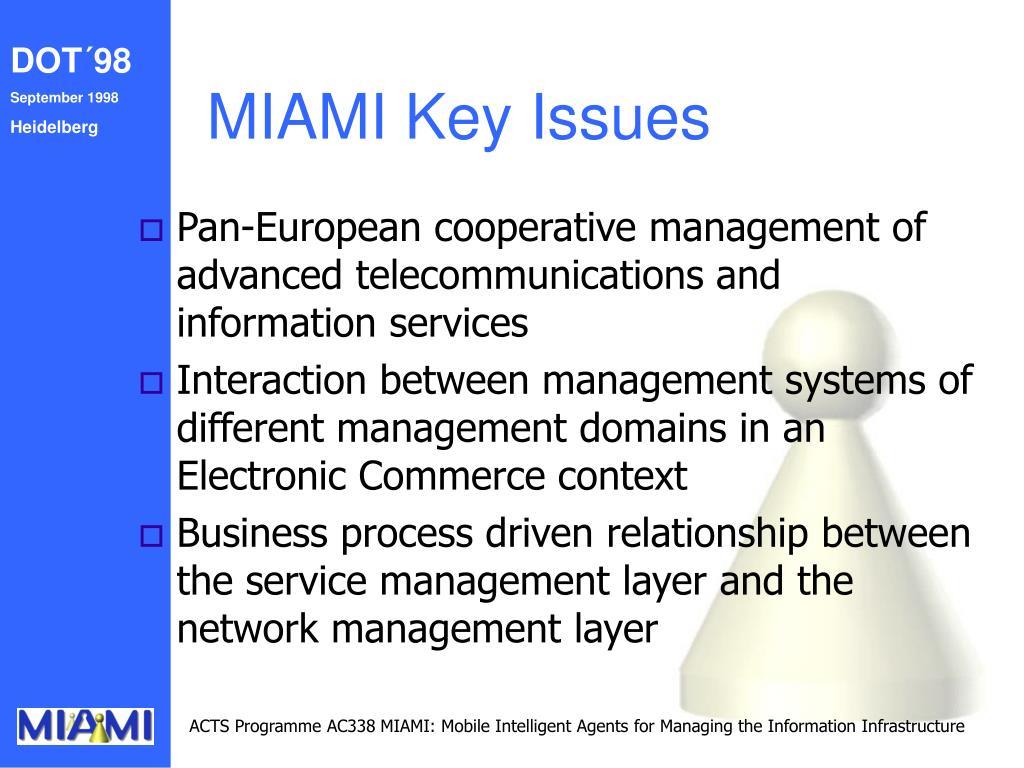 MIAMI Key Issues
