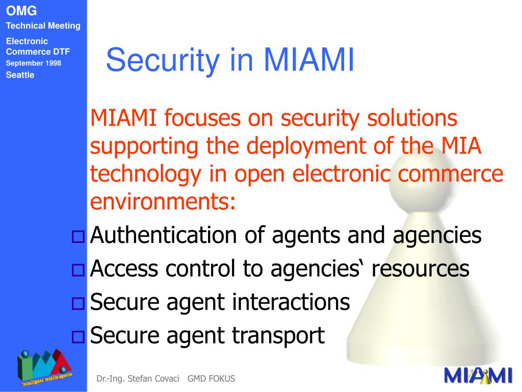 Security in MIAMI