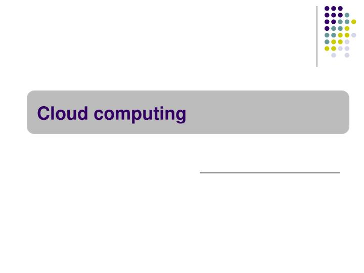 Cloud computing l.jpg