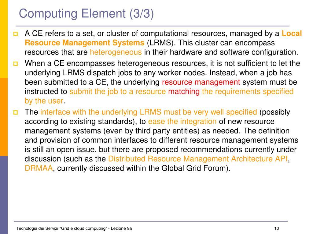 Computing Element (3/3)