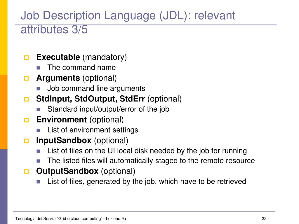 Job Description Language (JDL): relevant attributes 3/5