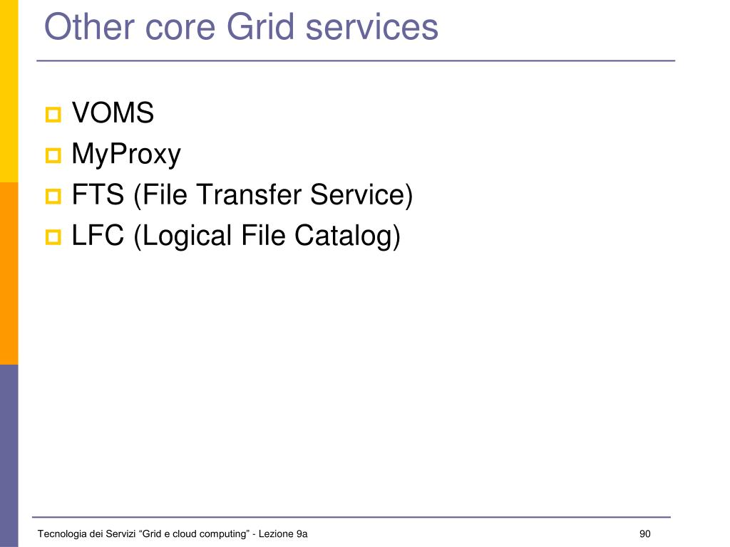 Other core Grid services
