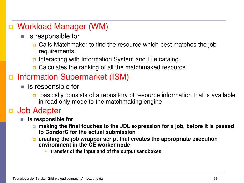 Workload Manager (WM)