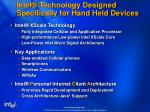 intel technology designed specifically for hand held devices