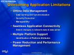 overcoming application limitations