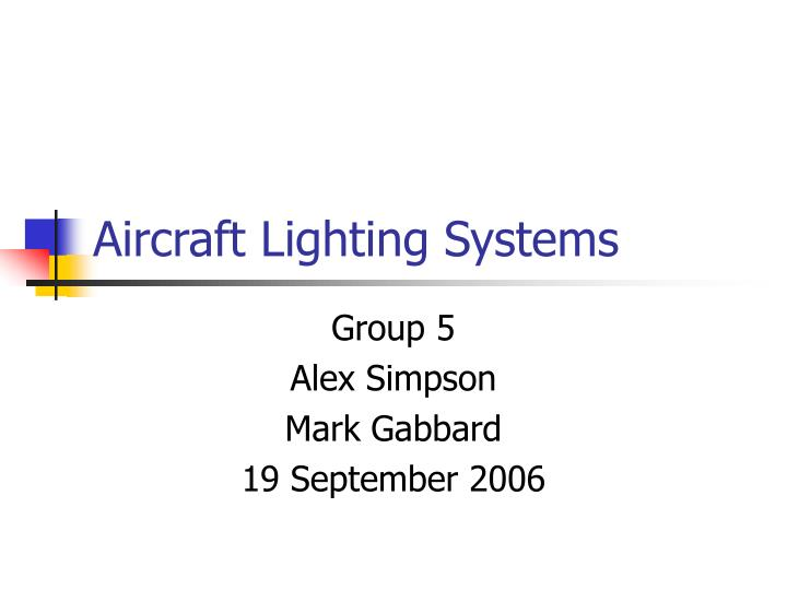 Ppt Aircraft Lighting Systems Powerpoint Presentation Id 1206455