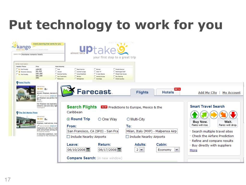 Put technology to work for you