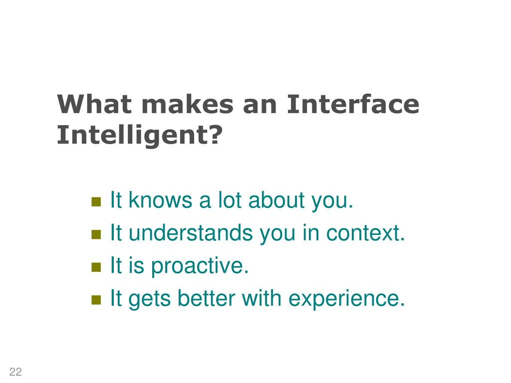 What makes an Interface Intelligent?