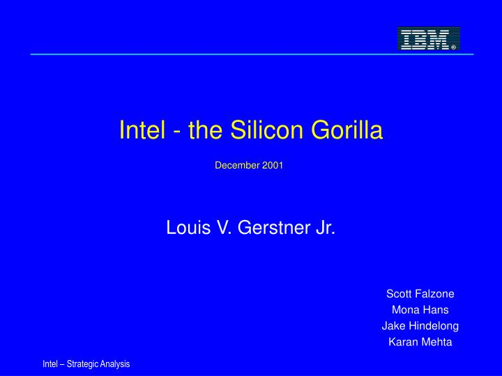 Intel the silicon gorilla december 2001