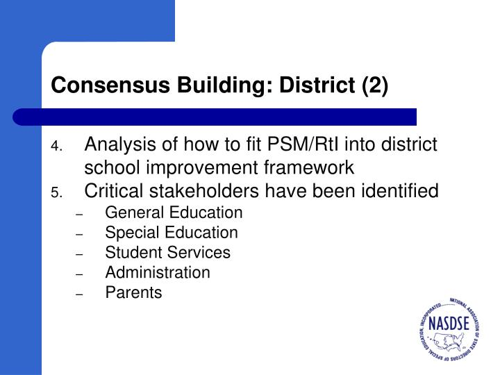 Consensus Building: District (2)