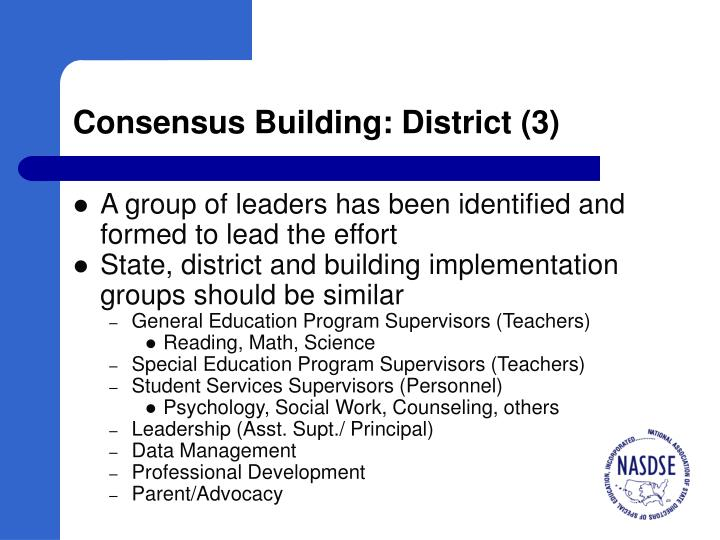 Consensus Building: District (3)