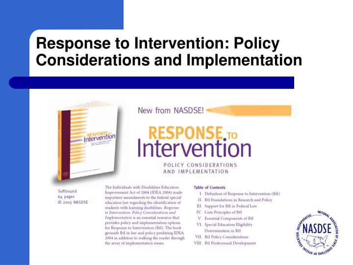 Response to Intervention: Policy Considerations and Implementation