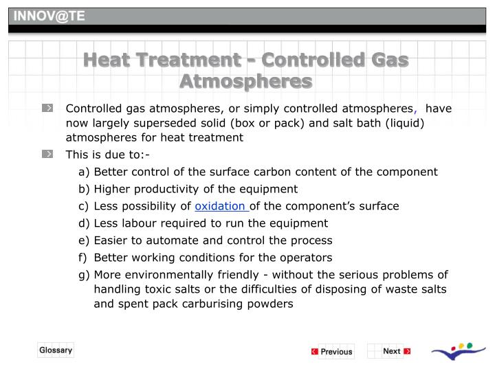 Heat Treatment - Controlled Gas Atmospheres