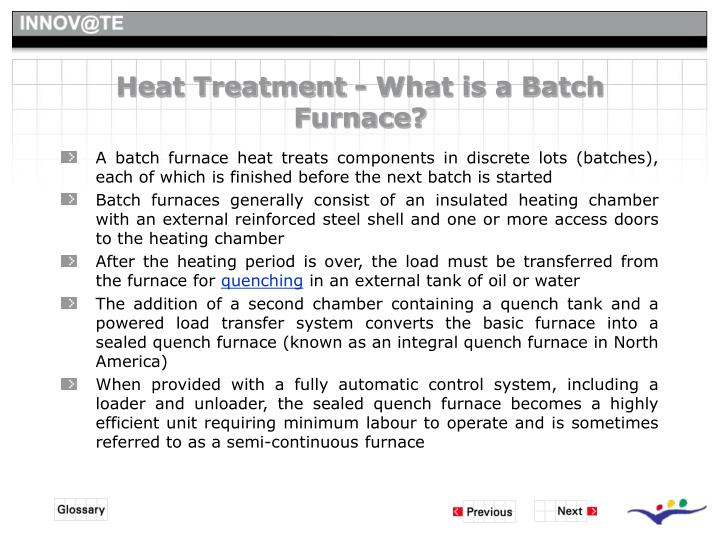 Heat Treatment - What is a Batch Furnace?