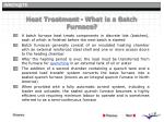 heat treatment what is a batch furnace