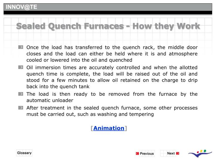 Sealed Quench Furnaces - How they Work
