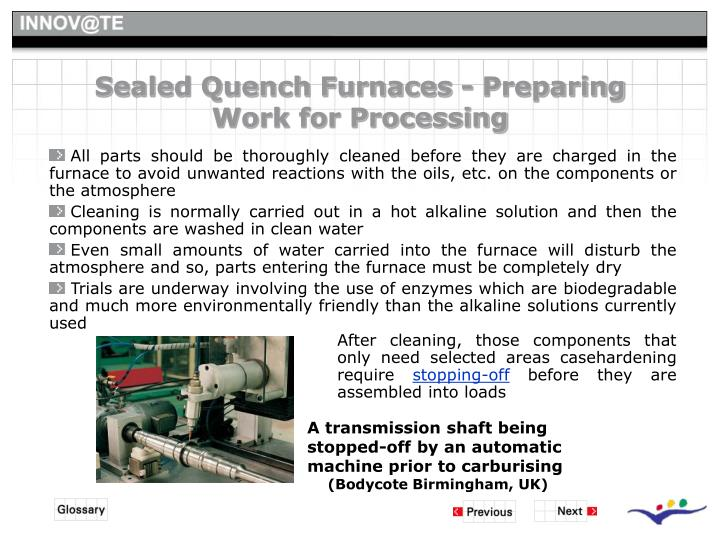 Sealed Quench Furnaces - Preparing Work for Processing