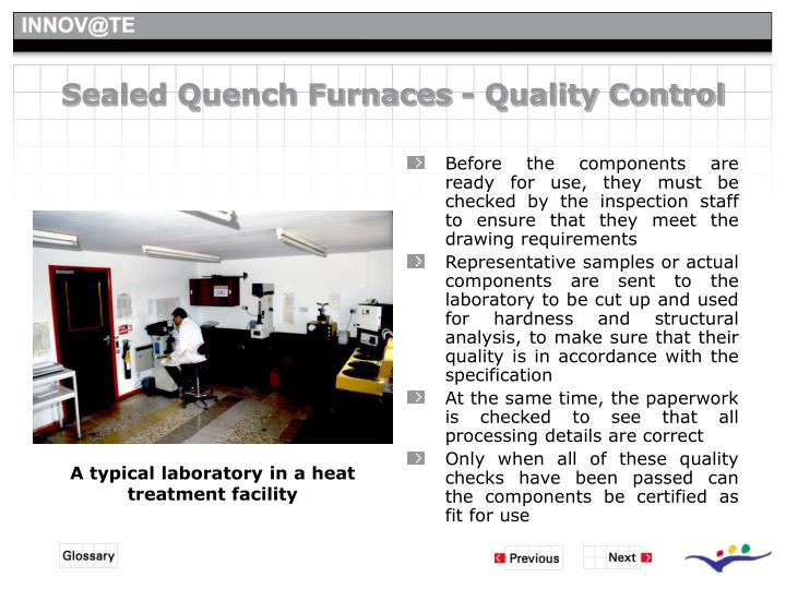 Sealed Quench Furnaces - Quality Control