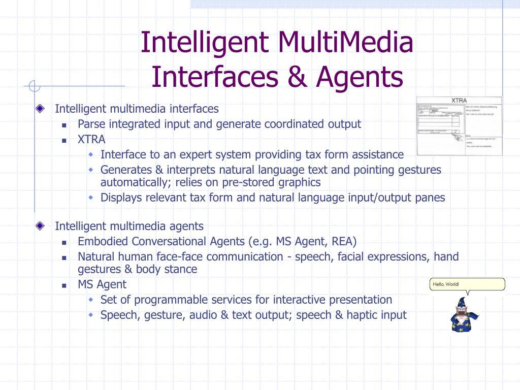 Intelligent MultiMedia
