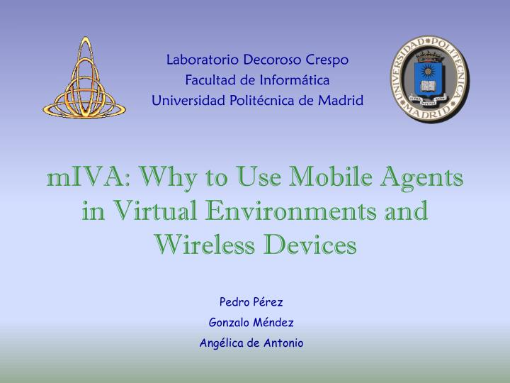 Miva why to use mobile agents in virtual environments and wireless devices l.jpg