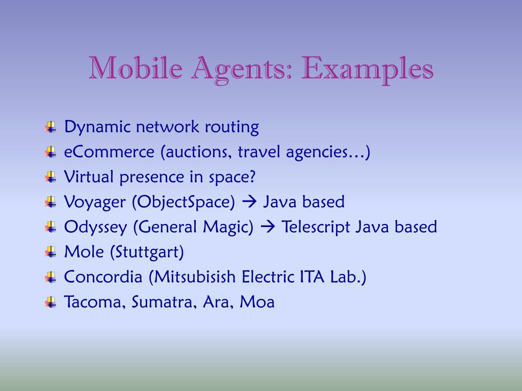 Mobile Agents: Examples