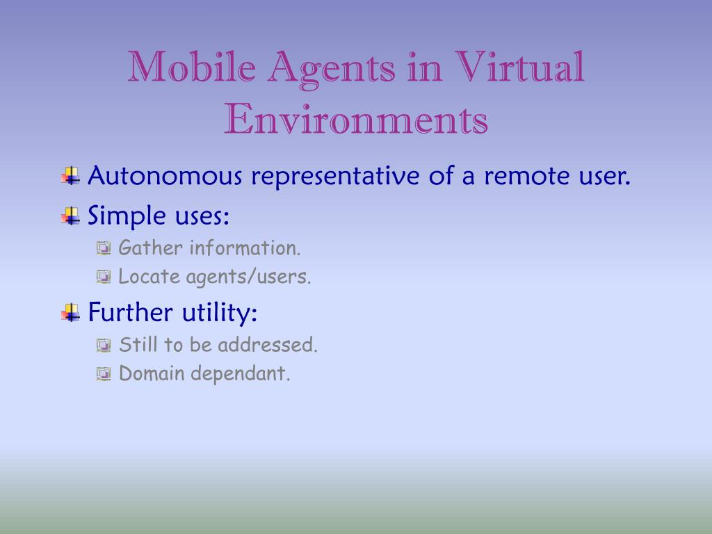Mobile Agents in Virtual Environments
