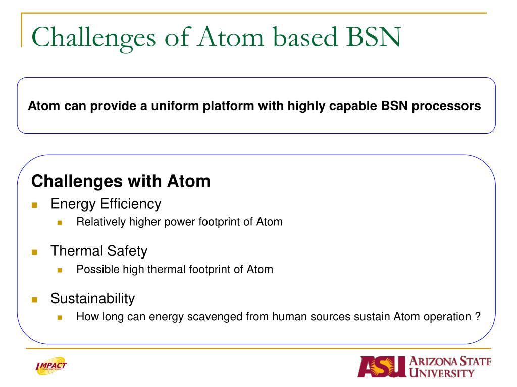 Challenges of Atom based BSN