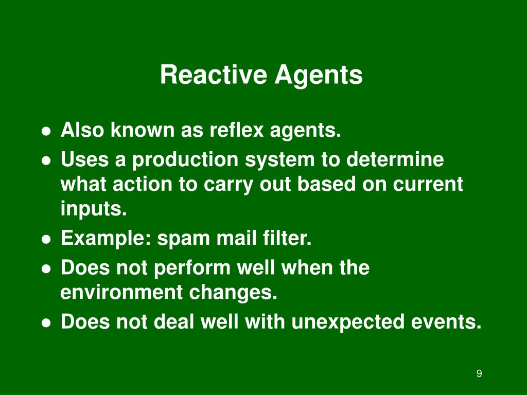 Reactive Agents