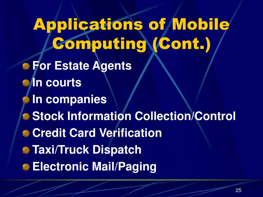 Applications of Mobile Computing (Cont.)