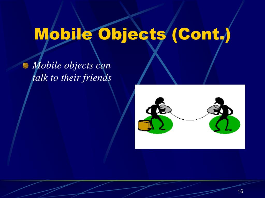 Mobile objects can talk to their friends