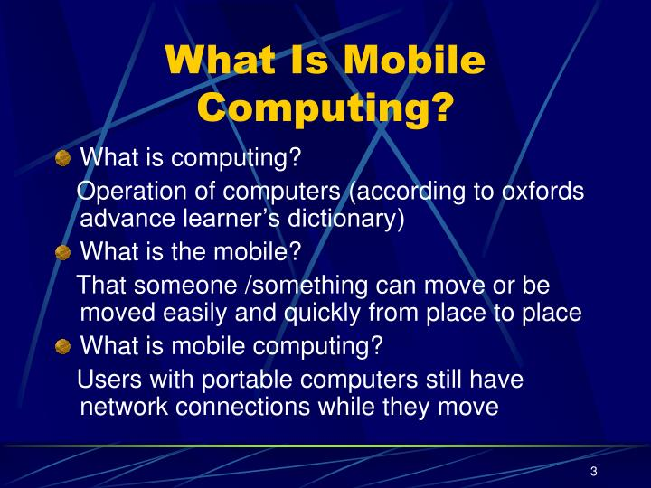 What is mobile computing l.jpg