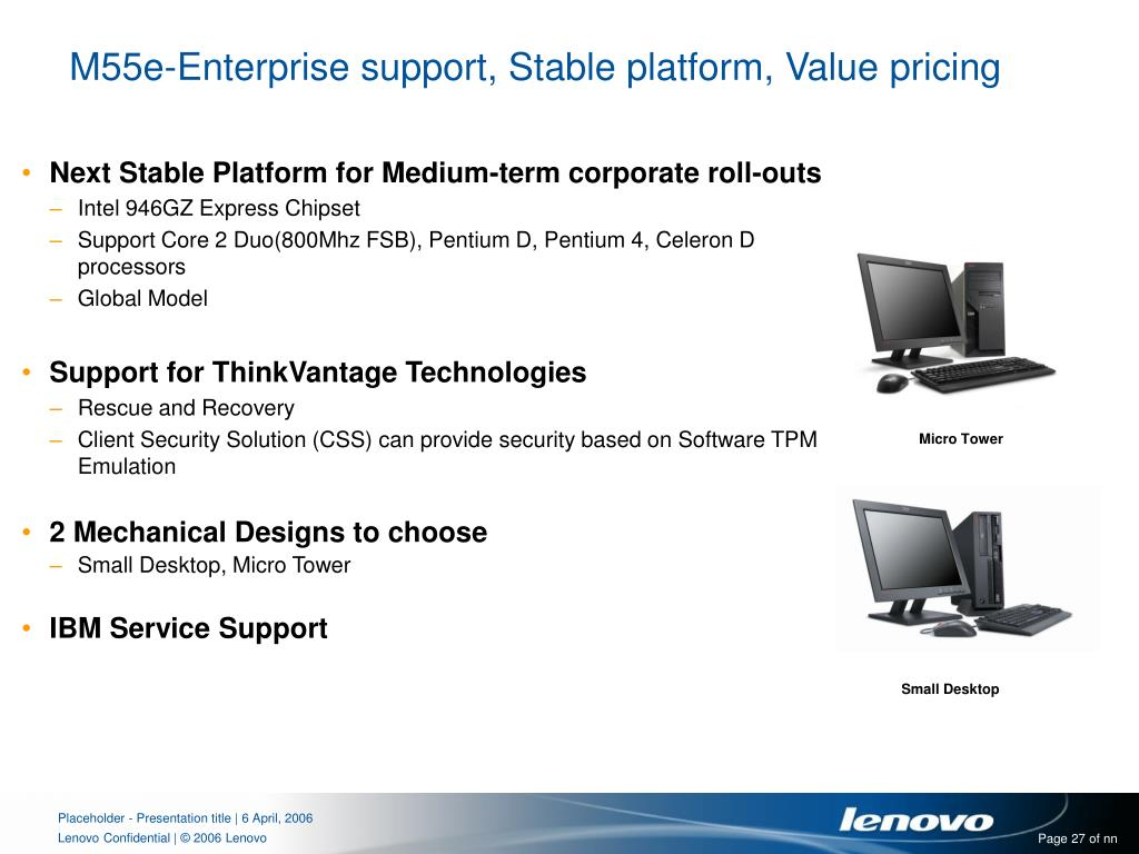 M55e-Enterprise support, Stable platform, Value pricing