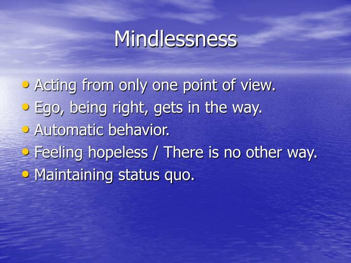 Mindlessness