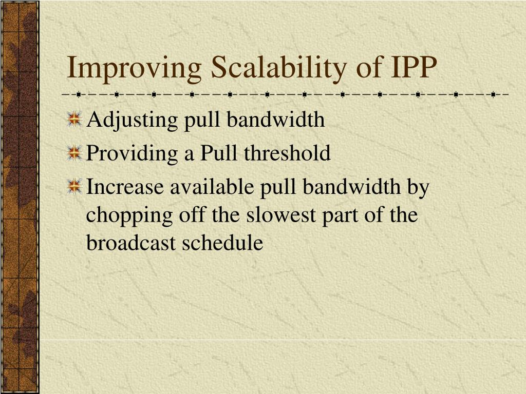 Improving Scalability of IPP
