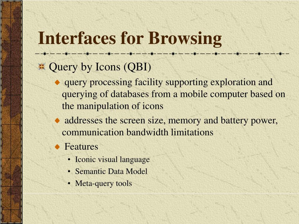 Interfaces for Browsing