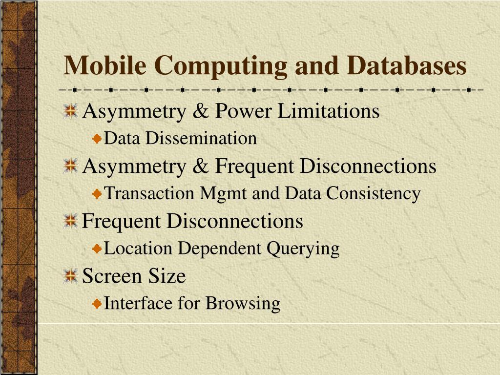 Mobile Computing and Databases