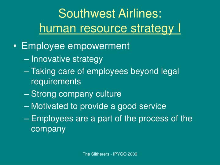 human resources strategy in delta airlines Regularly ranked among the world's best airlines, the focus of singapore airlines an hr strategy for service excellence: five pointers from sia its famed and highly-awarded inflight service is a result of a human resource strategy that aims to build competitive advantage over its.