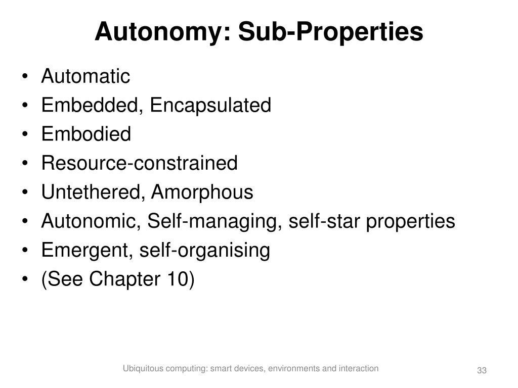 Autonomy: Sub-Properties