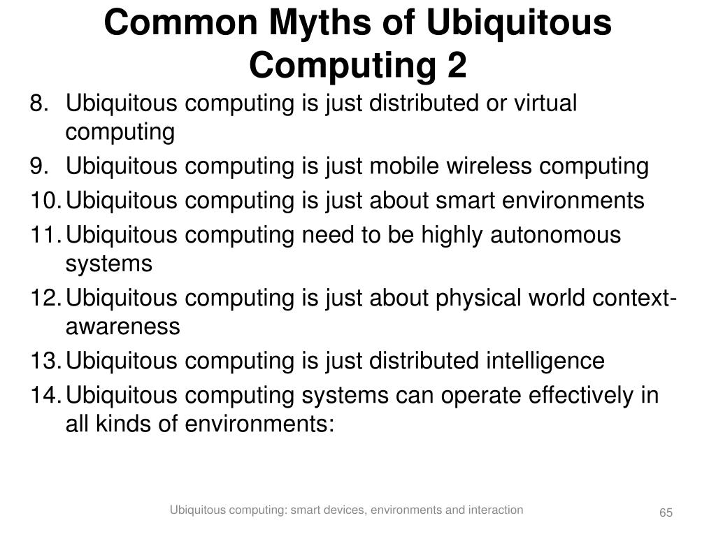 Common Myths of Ubiquitous Computing 2