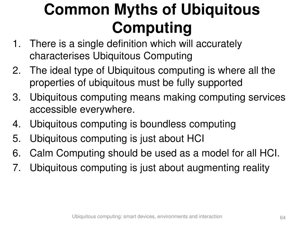 Common Myths of Ubiquitous Computing