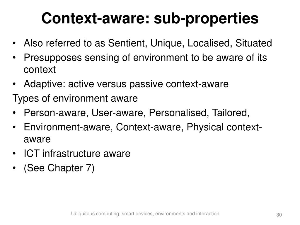 Context-aware: sub-properties