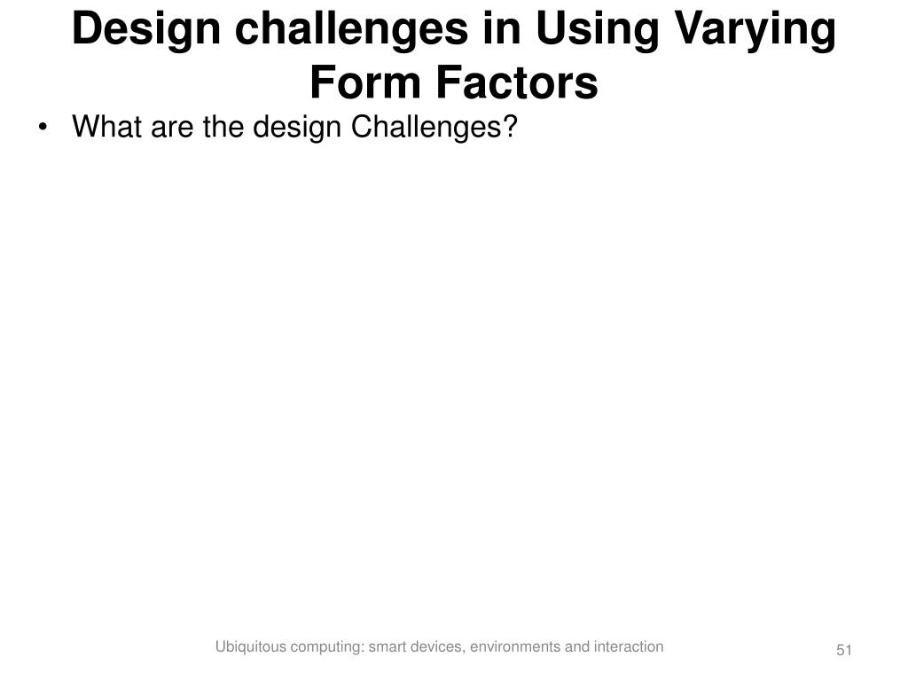 Design challenges in Using