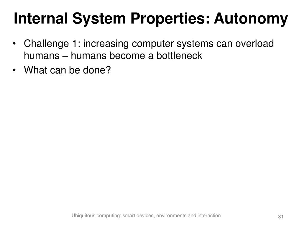 Internal System Properties: Autonomy