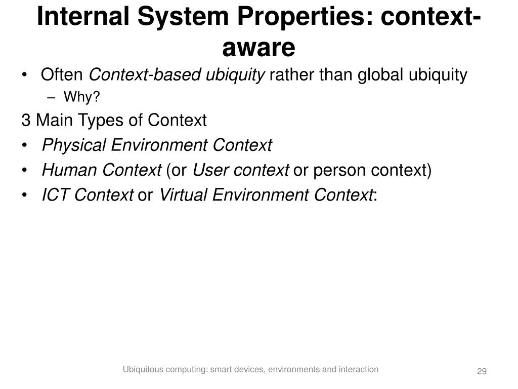 Internal System Properties: context-aware