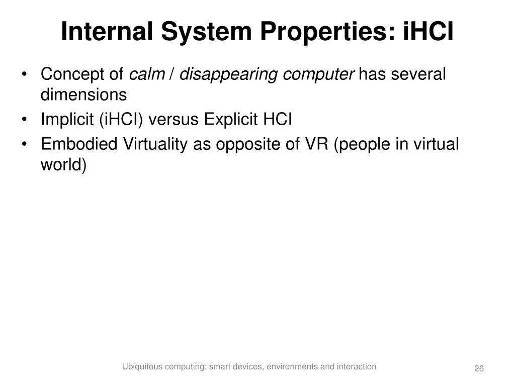Internal System Properties: iHCI