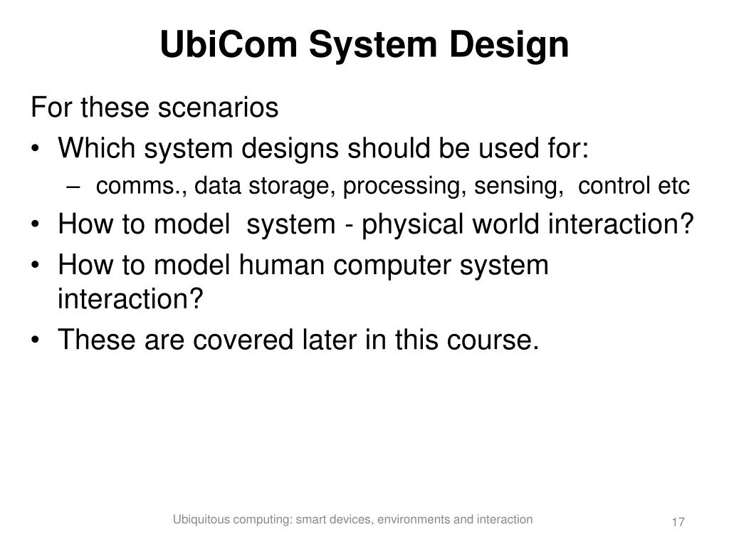 UbiCom System Design