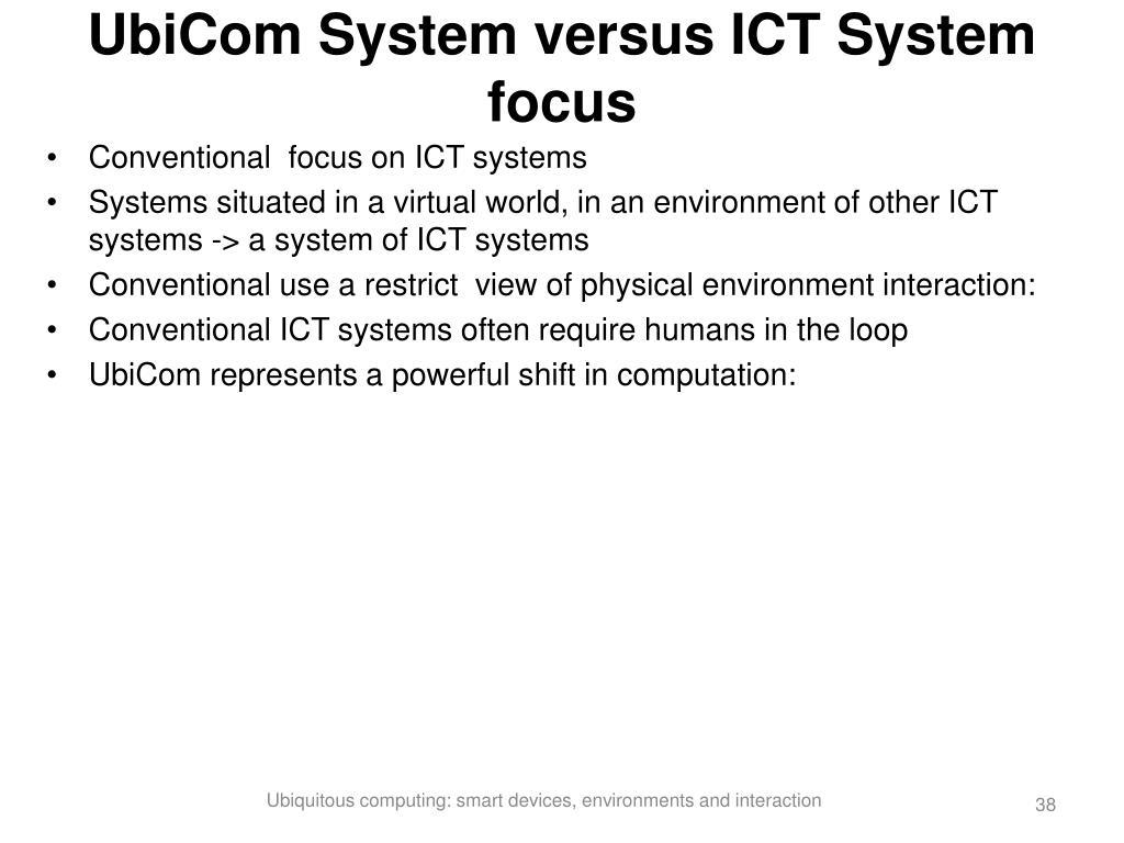 UbiCom System versus ICT System focus