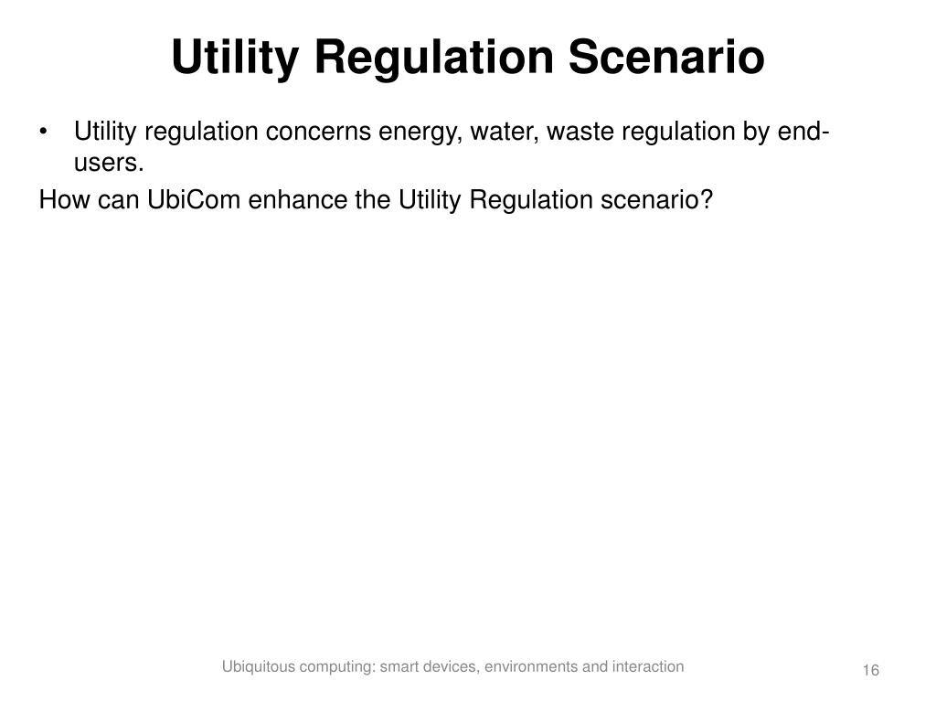 Utility Regulation Scenario