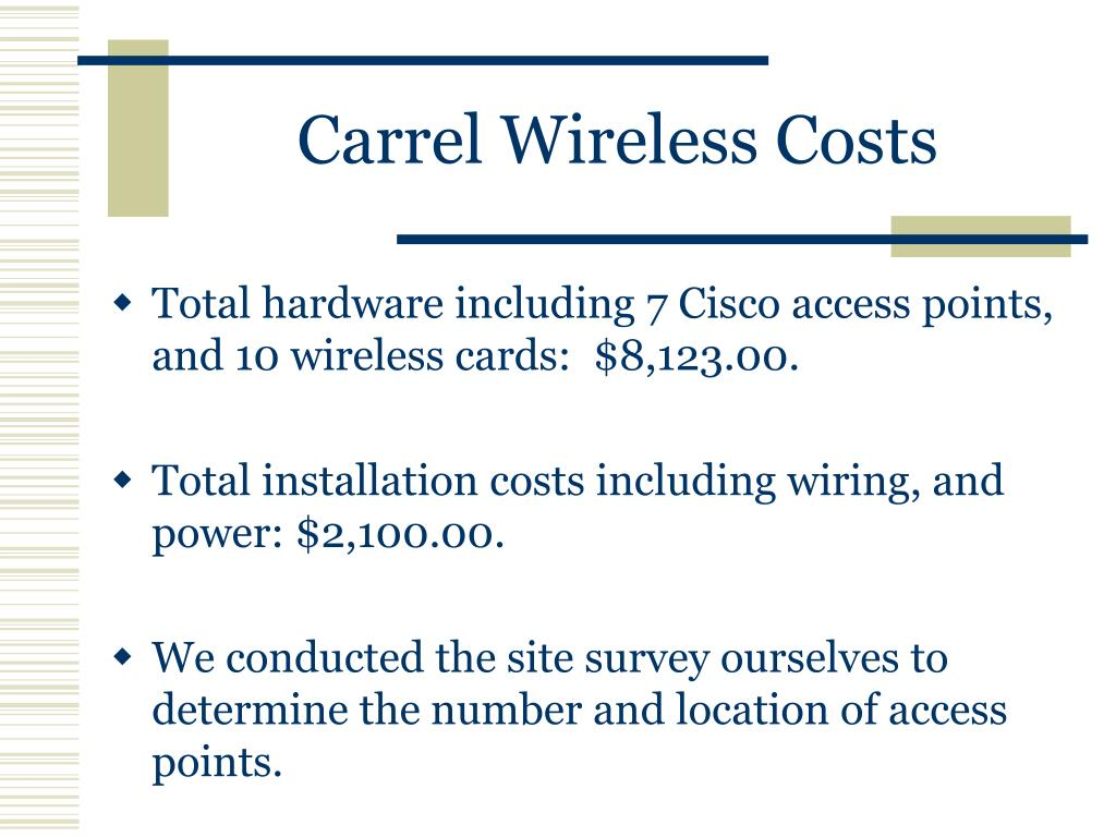 Carrel Wireless Costs